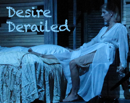 "Striking ""Streetcar"" at Village Playhouse"