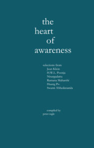 The Heart of Awareness | compiled by Peter Ingle
